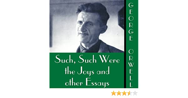 Amazon.com: Such, Such Were the Joys and Other Essays (Audible Audio Edition): George Orwell, Frederick Davidson, Inc. Blackstone Audio: Books