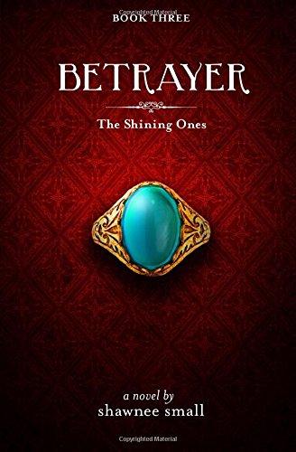 Download Betrayer (The Shining Ones) (Volume 3) pdf epub