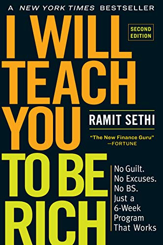 I Will Teach You to Be Rich, Second Edition: No Guilt. No Excuses. No BS. Just a 6-Week Program That Works (Credit Card Services For Small Business Owners)