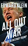 img - for All Out War: The Plot to Destroy Trump book / textbook / text book