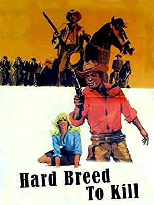 Hard Breed to Kill