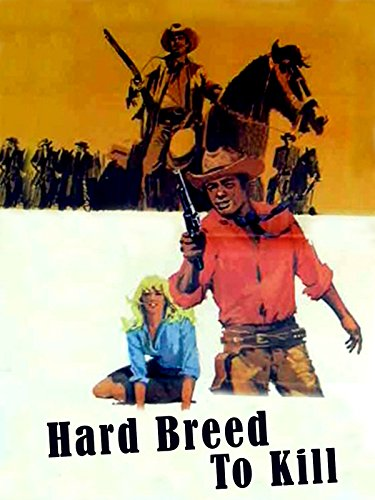 Hard Breed to Kill ()