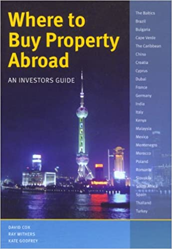 Where to Buy Property Abroad: An Investors Guide: Amazon co