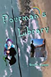 Pourman's Library, Scott Lance, 0595301487
