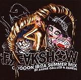 Freakshow: Cocoon Ibiza Summer Mix