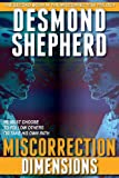 Miscorrection: Dimensions, Desmond Shepherd, 1490314814