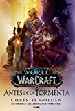 World of Warcraft. Antes de la Tormenta