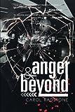 Anger and Beyond