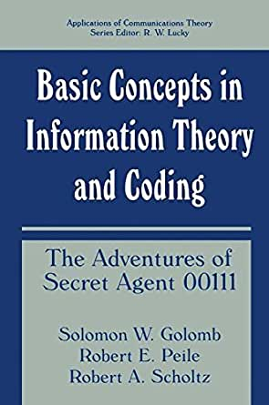 Basic Concepts In Information Theory And Coding The border=