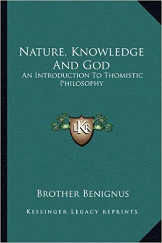 Nature, Knowledge And God: An Introduction To Thomistic