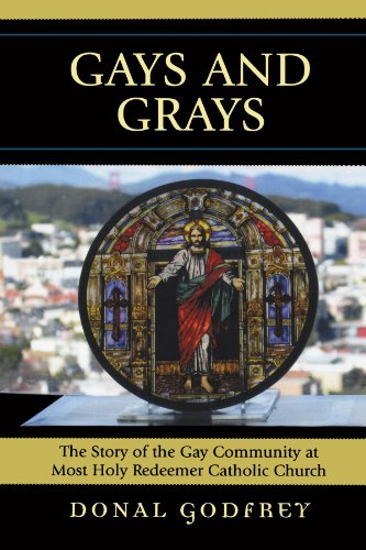 (Gays and Grays: The Story of the Gay Community at Most Holy Redeemer Catholic)