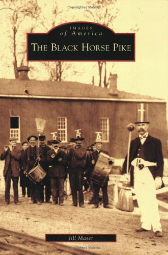 The Black Horse Pike (Images of America)