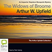 The Widows of Broome: An Inspector Napoleon Bonaparte Mystery, Book 13 | Arthur Upfield
