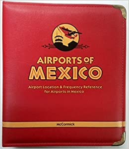 Jack McCormicks Airports Of Mexico Airport Location Frequency - Airports in mexico