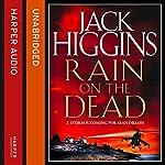 Rain on the Dead | Jack Higgins