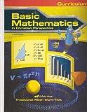 Basic Mathematics in Christian Perspective Curriculum Third Edition (A Beka Book)
