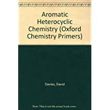 Aromatic Hetercyclic Chemistry