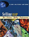 img - for Selling ASAP: Art, Science, Agility, Performance (Professional Selling Event) book / textbook / text book