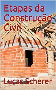 Etapas da Construção Civil