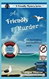 img - for A Friendly Murder (A Friendly Mystery) (Volume 1) book / textbook / text book