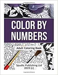 Color By Numbers: Adult Coloring Book: Amazon.es: Spudtc