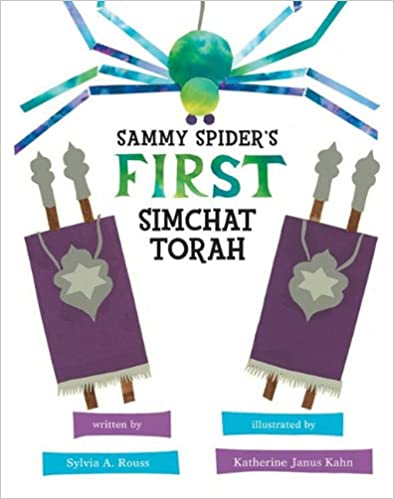 Sammy Spider's First Simchat Torah (Sukkot & Simchat Torah) (Sammy Spider's First Books)