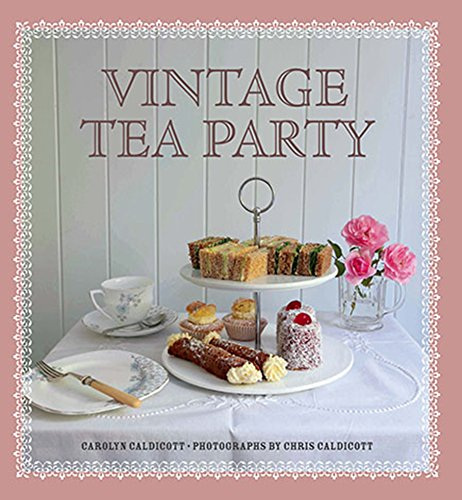 Vintage Tea Party by Carolyn Caldicott