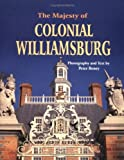 img - for The Majesty of Colonial Williamsburg by Peter Beney (1997-11-30) book / textbook / text book