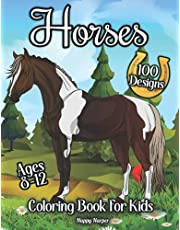 Horses Coloring Book For Kids Ages 8-12: The Ultimate Horse and Pony Activity Gift Book For Boys and Girls With 40+ Designs
