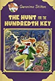(US) The Hunt for the 100th Key (Geronimo Stilton Special Edition)