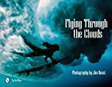 Flying Through the Clouds, Jim Russi, 0764338617