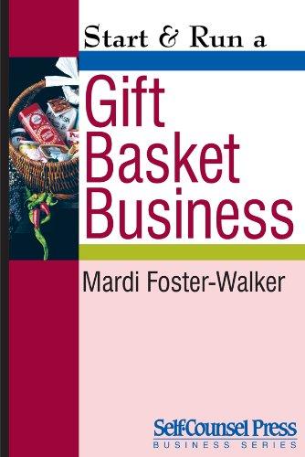 Start & Run a Gift Basket Business (Start & Run Business Series)