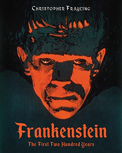 Image of Frankenstein: The First Two Hundred Years