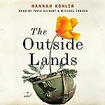 The Outside Lands: A Novel | Hannah Kohler