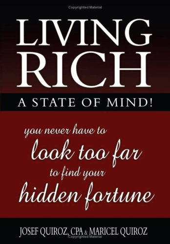 Living Rich: A State of Mind!