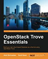 OpenStack Trove Essentials Front Cover