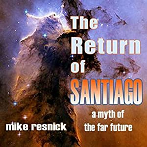 The Return of Santiago Audiobook