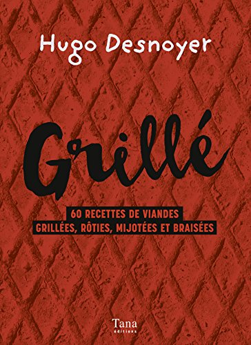 Grillé ! (French Edition) ()