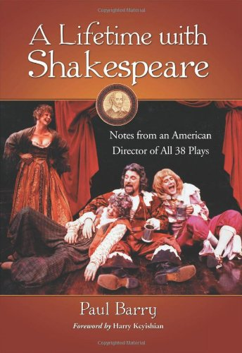 a-lifetime-with-shakespeare-notes-from-an-american-director-of-all-38-plays