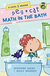 Book Cover: Peg + Cat: Math in the Bath: A Level 1 Reader