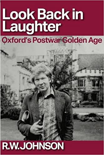 Look Back in Laughter: Oxford's Postwar Golden Age