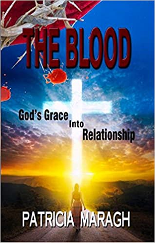 Buy The Blood God's Grace into Relationship Book Online at