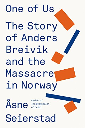 One of us the story of anders breivik and the massacre in norway one of us the story of anders breivik and the massacre in norway by fandeluxe