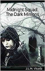 Midnight Squad: The Dark Minions (English Edition)