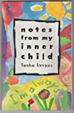 img - for Notes from My Inner Child: I'm Always Here book / textbook / text book