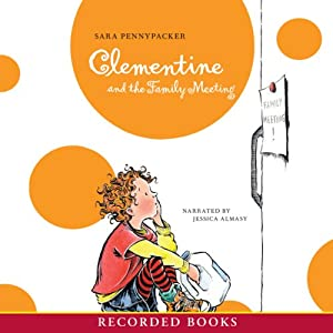 Clementine and the Family Meeting Audiobook