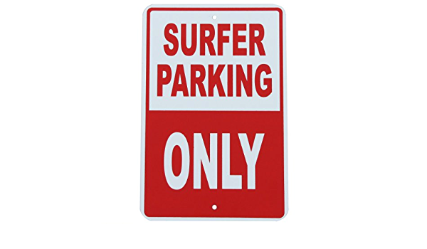 Surfer Parking Only Others Will Be Wiped Out Metal Surf Man Cave Pub Sign 12x18