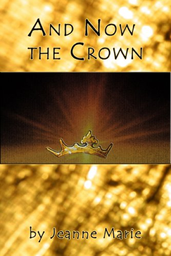 Download And Now The Crown PDF