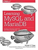 img - for Learning MySQL and MariaDB: Heading in the Right Direction with MySQL and MariaDB by Dyer, Russell J. T. (2015) Paperback book / textbook / text book