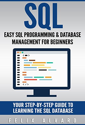 sql easy sql programming database management for beginners your step by - Sql Programmer